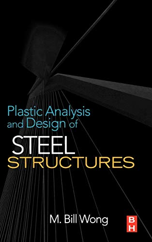 9780750682985: Plastic Analysis and Design of Steel Structures