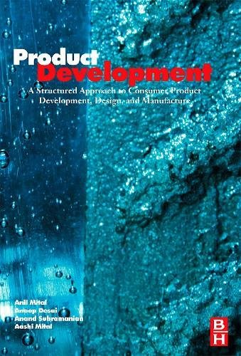 9780750683098: Product Development: A Structured Approach to Design and Manufacture