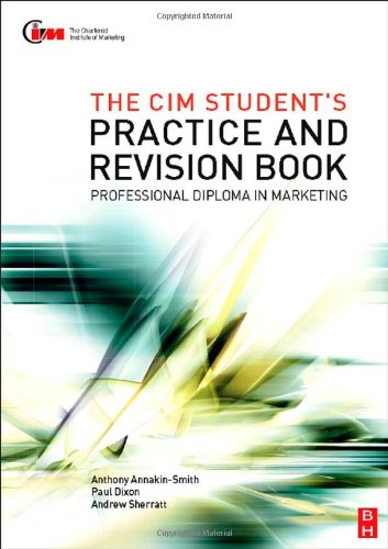 9780750683319: The CIM Student's Practice and Revision Book: CIM Professional Diploma in Marketing
