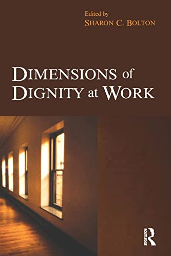 9780750683333: Dimensions of Dignity at Work