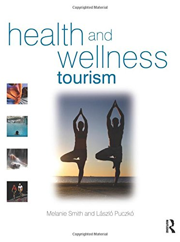 9780750683432: Health and Wellness Tourism