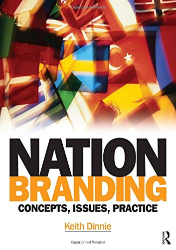 9780750683494: Nation branding: Concepts, Issues, Practice