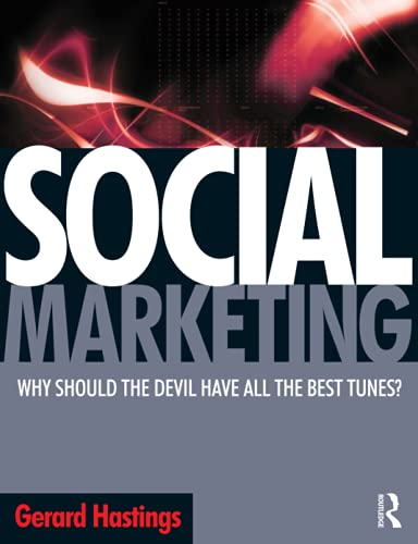 9780750683500: Social Marketing: Why should the devil get all the best tunes?