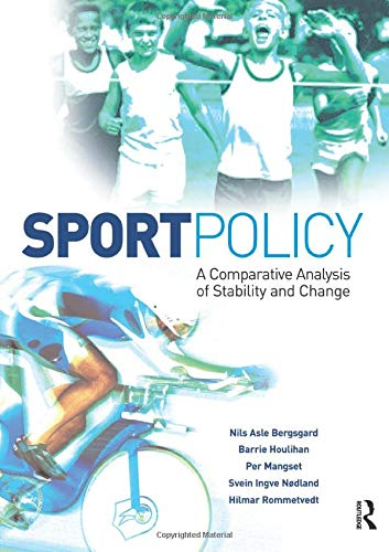 9780750683647: Sport Policy: A comparative analysis of stability and change