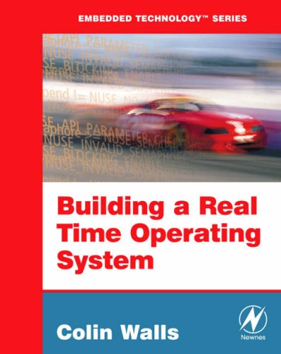 9780750683791: Building a Real Time Operating System: Rtos from the Ground Up