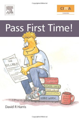 9780750683968: CIMA: Pass First Time! (CIMA Exam Support Books)
