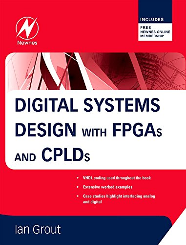 9780750683975: Digital Systems Design with FPGAs and CPLDs