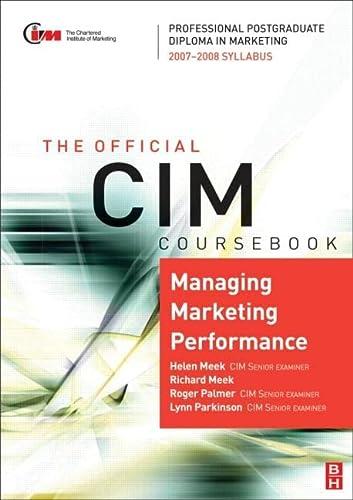 9780750684316: CIM Coursebook 07/08 Managing Marketing Performance, Fourth Edition: 07/08 Edition