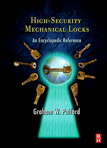 9780750684378: High-Security Mechanical Locks: An Encyclopedic Reference