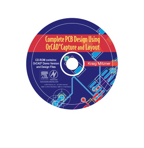 9780750684422: Complete PCB Design Using OrCAD Capture and Layout CD-ROM