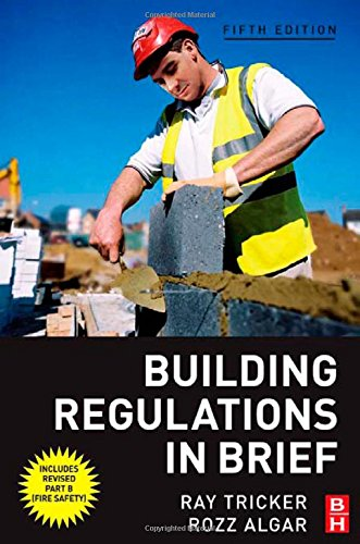 Building Regulations in Brief , Fifth Edition