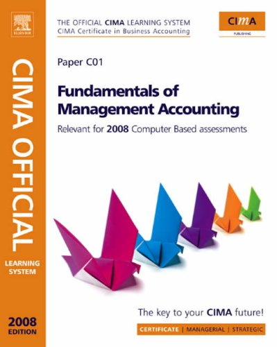 9780750684736: CIMA Official Learning System Fundamentals of Management Accounting, Second Edition (CIMA Certificate Level 2008)