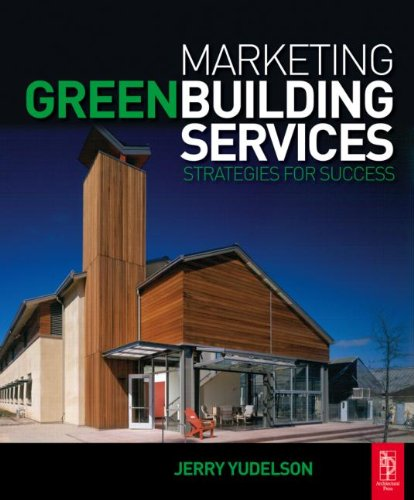 9780750684743: Marketing Green Building Services: Strategies for Success