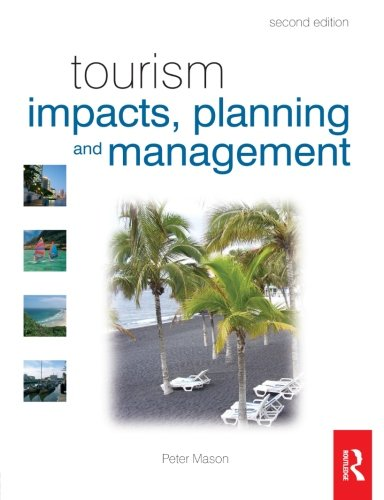 9780750684927: Tourism Impacts, Planning and Management, Second Edition