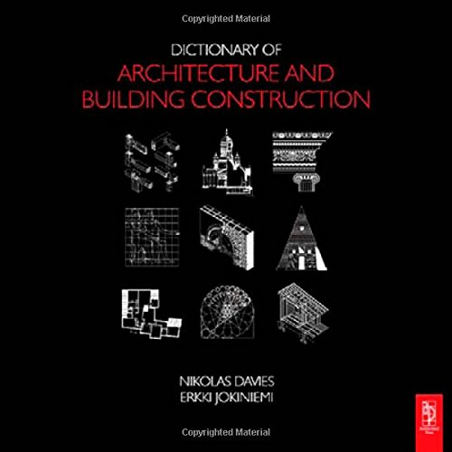 9780750685023: Dictionary of Architecture and Building Construction