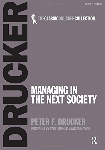 9780750685054: Managing in the Next Society (Classic Drucker Collection)