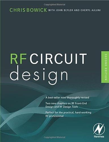 RF Circuit Design, Second Edition: Christopher Bowick, Cheryl