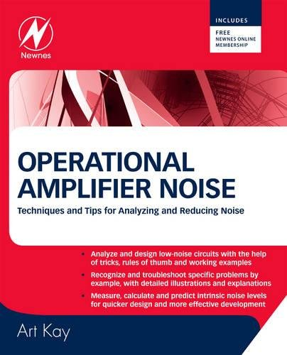 9780750685252: Operational Amplifier Noise: Techniques and Tips for Analyzing and Reducing Noise