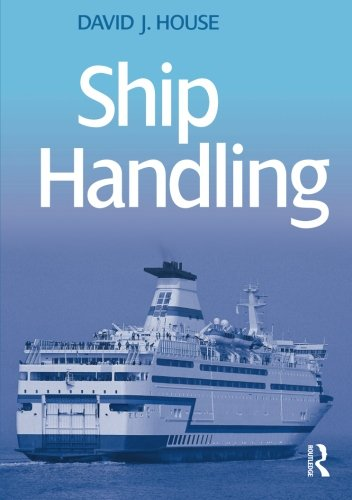 9780750685306: Ship Handling: Theory and Practice