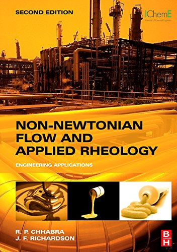 9780750685320: Non-Newtonian Flow and Applied Rheology, Second Edition: Engineering Applications (Butterworth-Heinemann/IChemE)