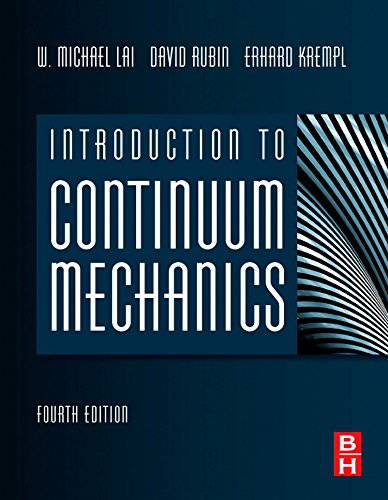 Introduction to Continuum Mechanics (Hardback): W. Michael Lai,