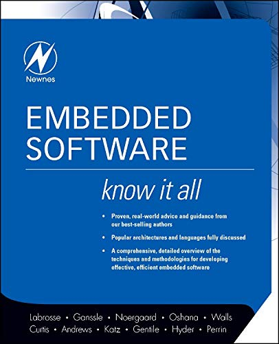 9780750685832: Embedded Software: Know It All (Newnes Know It All)