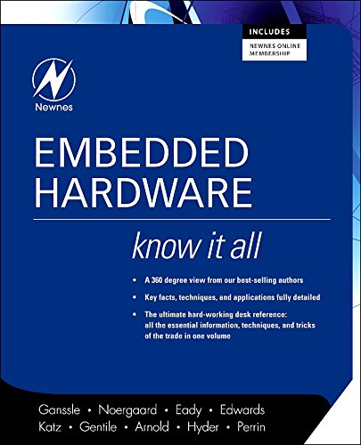 9780750685849: Embedded Hardware: Know It All (Newnes Know It All)