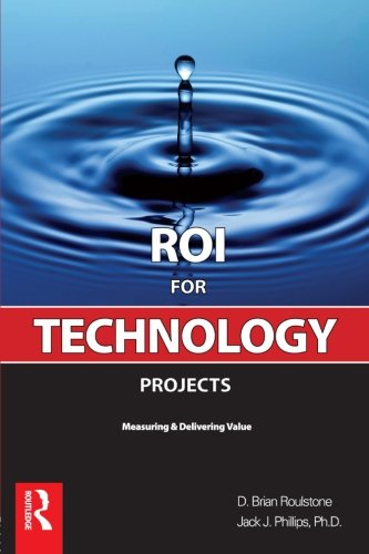 9780750685887: ROI for Technology Projects: Measuring & Delivering Value