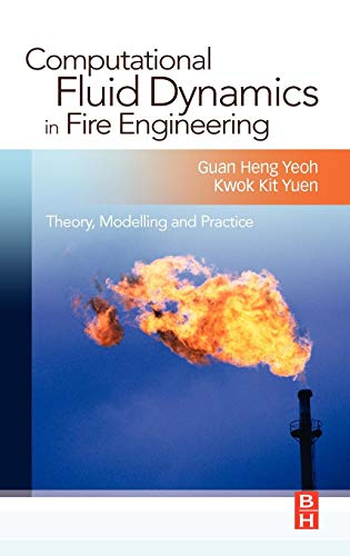 9780750685894: Computational Fluid Dynamics in Fire Engineering: Theory, Modelling and Practice