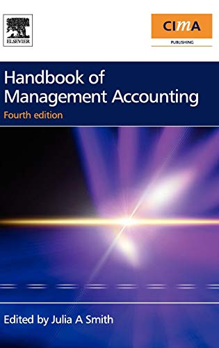 Handbook of Management Accounting: Julia A Smith