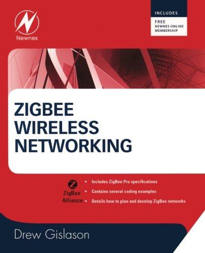 9780750685979: Zigbee Wireless Networking