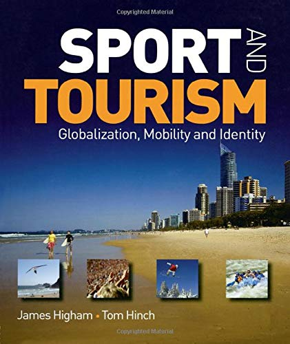9780750686105: Sport and Tourism: Globalization, mobility and Identity