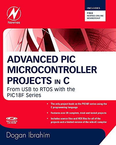 9780750686112: Advanced PIC Microcontroller Projects In C: From USB to RTOS With the PIC1 8f Series