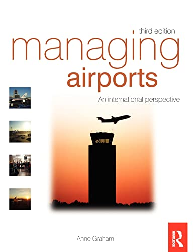 9780750686136: Managing Airports, Third Edition: An international perspective