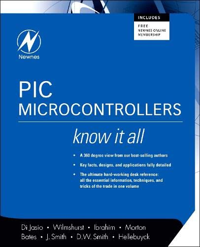 PIC Microcontrollers: Tim Wilmshurst; Lucio