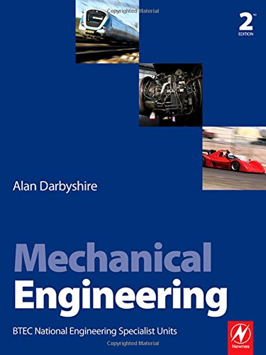 Mechanical Engineering: BTEC National Engineering Specialist Units: Darbyshire, Alan