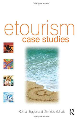 9780750686679: eTourism case studies:: management and marketing issues in eTourism