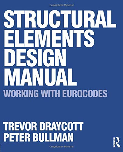 9780750686686: Structural Elements Design Manual: Working with Eurocodes