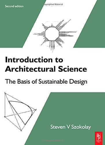 9780750687041: Introduction to Architectural Science: The Basis of Sustainable Design