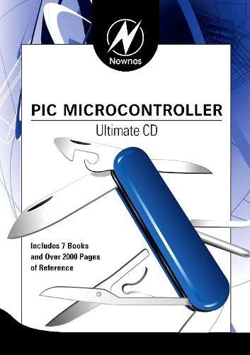 9780750687270: Newnes PIC Microcontroller Ultimate CD (Newnes Ultimate CDs)