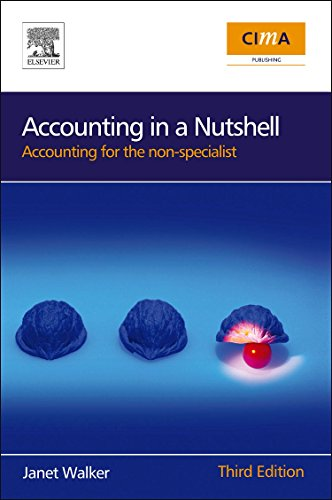 9780750687386: Accounting in a Nutshell, Third Edition: Accounting for the non-specialist (CIMA Professional Handbook)