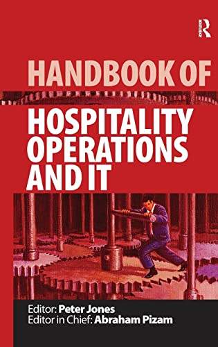 Handbook of Hospitality Operations and IT (Handbooks of Hospitality Management): Peter O'Connor