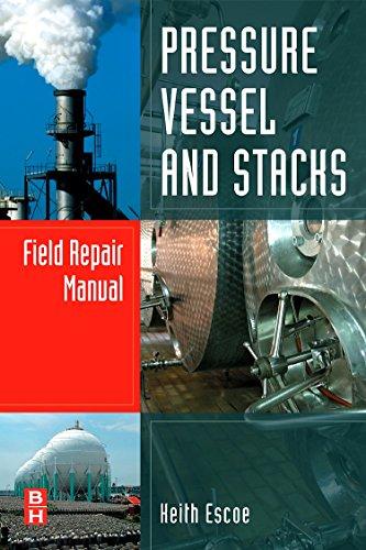9780750687669: Pressure Vessel and Stacks Field Repair Manual