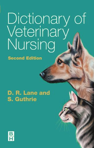9780750687959: Dictionary of Veterinary Nursing