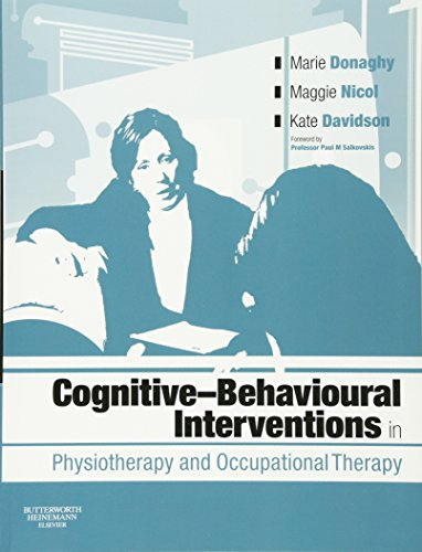 9780750688000: Cognitive Behavioural Interventions in Physiotherapy and Occupational Therapy, 1e