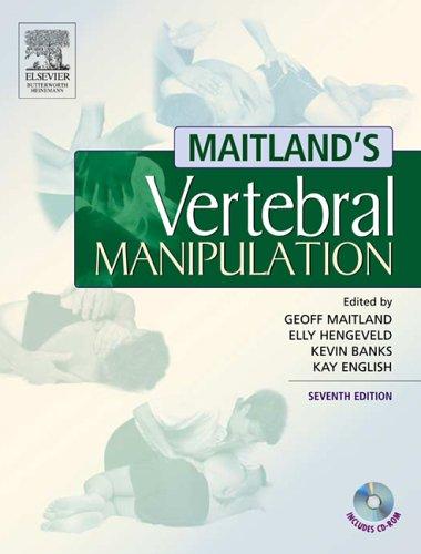 9780750688062: Maitland's Vertebral Manipulation, 7e