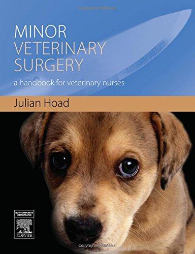 9780750688079: Minor Veterinary Surgery: A Handbook for Veterinary Nurses, 1e