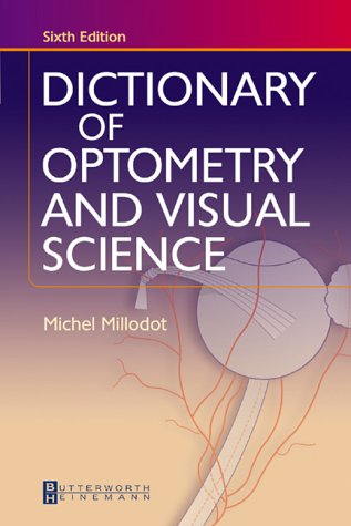 9780750688086: Dictionary of Optometry and Visual Science, 6e