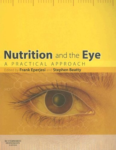 9780750688161: Nutrition and the Eye: A Practical Approach, 1e