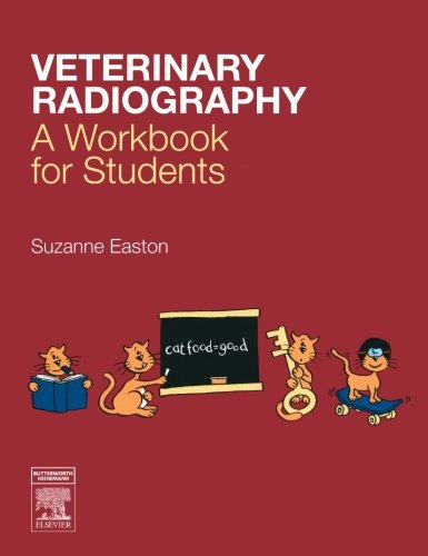9780750688383: Veterinary Radiography: A Workbook for Students, 1e